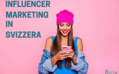 Influencer marketing nella strategia digitale: anche la Svizzera ne intravede l'enorme potenziale